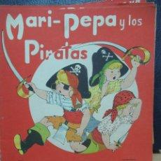 Libros de segunda mano: MARI PEPA Y LOS PIRATAS ILUSTRACIONES DE MARIA CLARET - TEXTO DE EMILIA COTARELO TZ. Lote 109187979