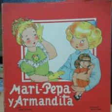 Libros de segunda mano: MARI PEPA Y ARMANDITA ILUSTRACIONES DE MARIA CLARET - TEXTO DE EMILIA COTARELO TZ. Lote 109188091
