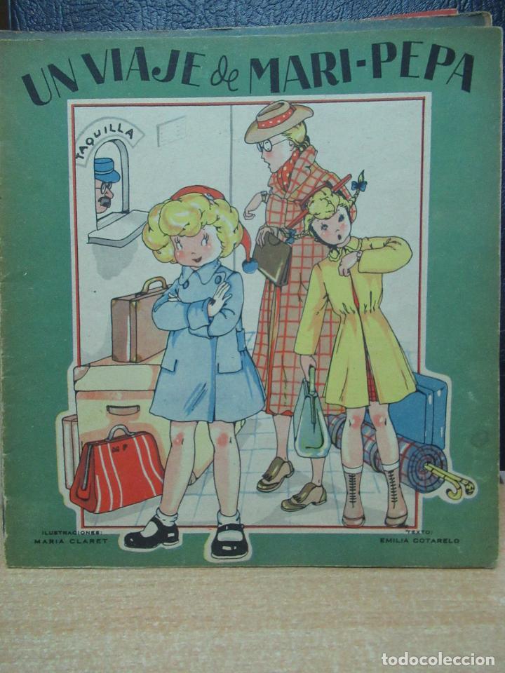 UN VIAJE DE MARI PEPA ILUSTRACIONES DE MARIA CLARET - TEXTO DE EMILIA COTARELO TZ (Libros de Segunda Mano - Literatura Infantil y Juvenil - Cuentos)
