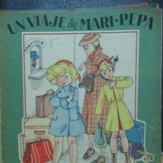 Libros de segunda mano: UN VIAJE DE MARI PEPA ILUSTRACIONES DE MARIA CLARET - TEXTO DE EMILIA COTARELO TZ. Lote 109189439