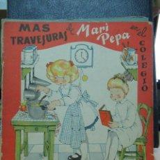 Libros de segunda mano: MARI PEPA EN EL COLEGIO ILUSTRACIONES DE MARIA CLARET - TEXTO DE EMILIA COTARELO TZ. Lote 109189987