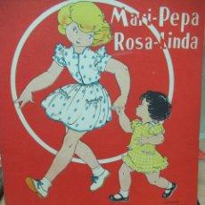 Libros de segunda mano: MARI PEPA Y ROSA LINDA ILUSTRACIONES DE MARIA CLARET - TEXTO DE EMILIA COTARELO TZ. Lote 109201043