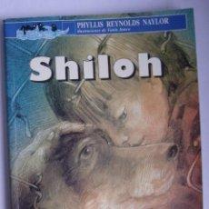 Libros de segunda mano: SHILOH / PHYLLIS REYNOLDS NAYLOR. Lote 109393375