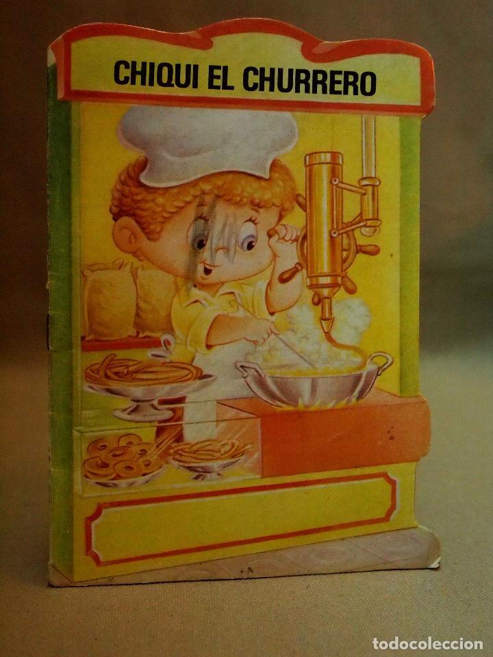 LIBRO INFANTIL, CHIQUI EL CHURRERO, Nº 7, EDITORIAL BRUGUERA, TROQUELADOS MIS TIENDAS, 1983 (Libros de Segunda Mano - Literatura Infantil y Juvenil - Cuentos)