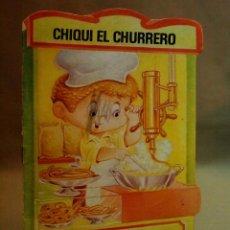 Libros de segunda mano: LIBRO INFANTIL, CHIQUI EL CHURRERO, Nº 7, EDITORIAL BRUGUERA, TROQUELADOS MIS TIENDAS, 1983. Lote 109716427