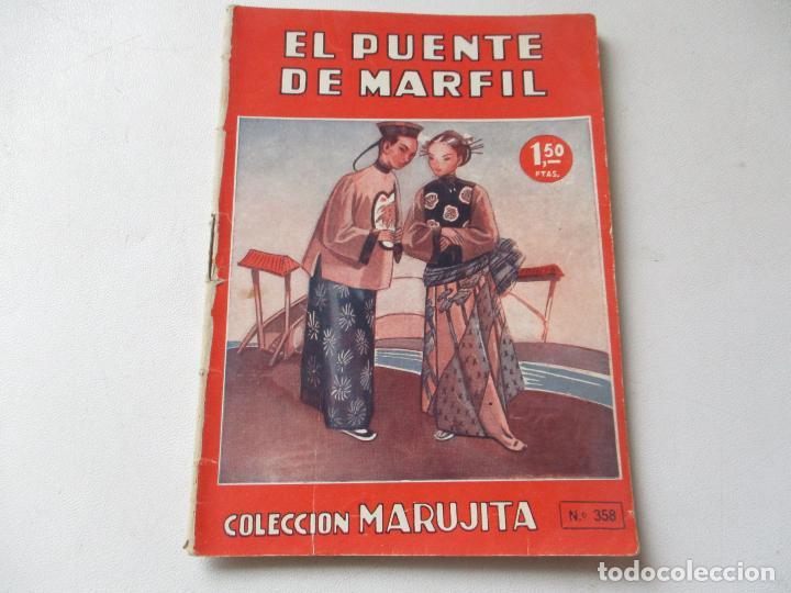 COLECCIÓN MARUJITA Nº. 358 .-- EDITORIAL MOLINO.- JUNIO 1949 (Libros de Segunda Mano - Literatura Infantil y Juvenil - Cuentos)