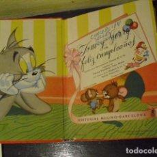 Libros de segunda mano: TOM Y JERRY EN FELIZ CUMPLEAÑOS - EDITORIAL MOLINO 1955. Lote 109869071