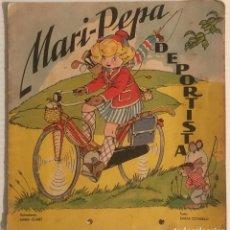 Libros de segunda mano: MARI PEPA DEPORTISTA. CUENTO ILUSTRADO. AÑOS 40.. Lote 150830576