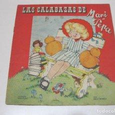 Libros de segunda mano: LAS CALABAZAS DE MARI PEPA. ILUSTRACIONES DE MARIA CLARET. TEXTO DE EMILIA COTARELO. Lote 110374443