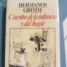 Libros de segunda mano: CUENTOS DE LA INFANCIA Y DEL HOGAR. HERMANOS GRIMM. Lote 244792550
