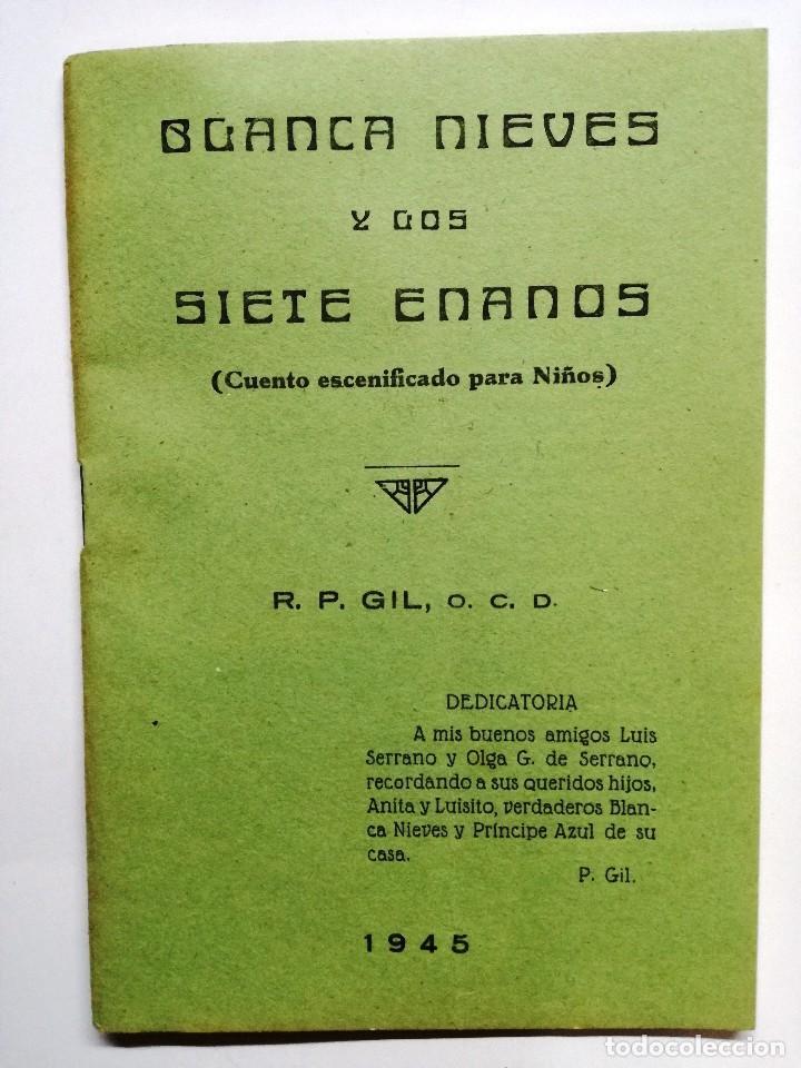 BLANCANIEVES Y LOS SIETE ENANOS.CUENTO ESCENIFICADO PARA NIÑOS.1945.R.P.GIL (Libros de Segunda Mano - Literatura Infantil y Juvenil - Cuentos)