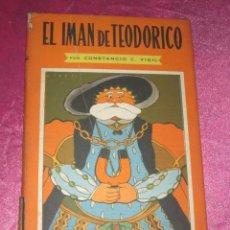 Libros de segunda mano: EL IMAN DE TEODORICO , CONSTANCIO C VIGIL , BIBLIOTECA INFANTIL ATLANTIDA , 1949 ILUST. F RIBAS. Lote 110622799
