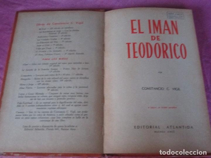 Libros de segunda mano: EL IMAN DE TEODORICO , CONSTANCIO C VIGIL , BIBLIOTECA INFANTIL ATLANTIDA , 1949 ILUST. F RIBAS - Foto 5 - 110622799