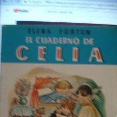 Libros de segunda mano: EL CUADERNO DE CELIA ELENA FORTUN - PORTAL DEL COL·LECCIONISTA *****. Lote 110649123