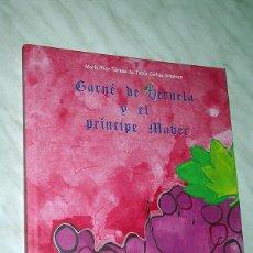 Libros de segunda mano: GARNÉ DE BERUELA Y EL PRÍNCIPE MABEC. M. P. CALLIZO GIMÉNEZ. MONASTERIO VERUELA, CAMPO BORJA. 2006.. Lote 110717499