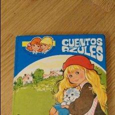 Libros de segunda mano: CUENTOS AZULES Nº 2 EUGENIO SOTILLOS MARÍA PASCUAL EDICIONES TORAY AÑO 1982. Lote 111063635