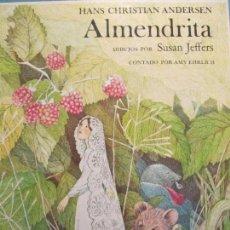 Libros de segunda mano: ALMENDRITA-HANS CHRISTIAN ANDERSEN. Lote 111281003
