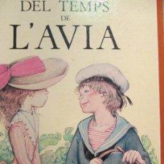 Libri di seconda mano: DEL TEMPS DE L ´AVIA--MERCE LLIMONA. Lote 111282331