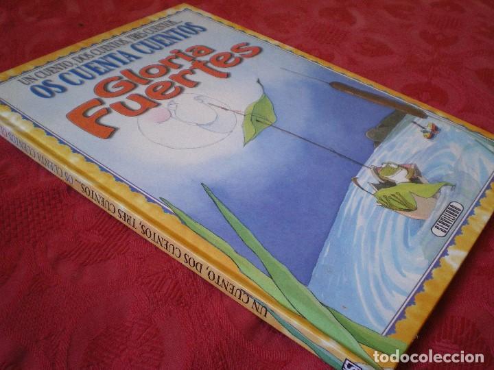 Libros de segunda mano: UN CUENTO, DOS CUENTOS, TRES CUENTOS. OS CUENTA CUENTOS GLORIA FUERTES - Foto 2 - 111423435