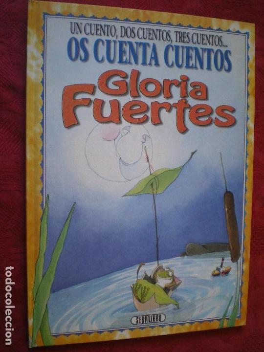 UN CUENTO, DOS CUENTOS, TRES CUENTOS. OS CUENTA CUENTOS GLORIA FUERTES (Libros de Segunda Mano - Literatura Infantil y Juvenil - Cuentos)