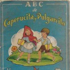 Libros de segunda mano: ABC DE CAPERUCITA Y PULGARCITO / L. MALLAFRÉ. BCN : ED. ROMA, [1950]. 23X16CM. 18 P.IL.. Lote 111496459