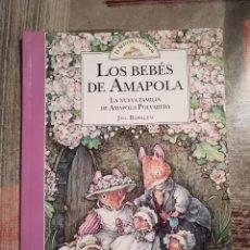 Libros de segunda mano: LOS BEBÉS DE AMAPOLA. LA NUEVA FAMILIA DE AMAPOLA POLVAREDA - JILL BARKLEM - EL SETO DE LAS ZARZAS. Lote 111821911