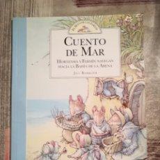 Libros de segunda mano: CUENTO DE MAR. HORTENSIA Y FERMÍN NAVEGAN HACIA.... - JILL BARKLEM - EL SETO DE LAS ZARZAS. Lote 111822287