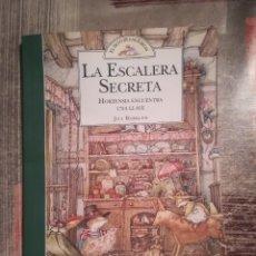 Libros de segunda mano: LA ESCALERA SECRETA. HORTENSIA ENCUENTRA UNA LLAVE - JILL BARKLEM - EL SETO DE LAS ZARZAS. Lote 111888363