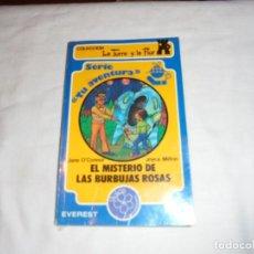 Libros de segunda mano: EL MISTERIO DE LAS BURBUJAS ROSAS.JANE O`CON.COLECCION LA TORRE Y LA FLOR.EVEREST 1987. Lote 112016395