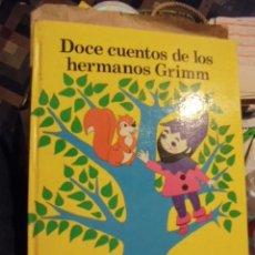 Libros de segunda mano: DOCE CUENTOS HERMANOS GRIMM - JUVENTUD 1981 - JOSE CORREAS / MARTA MATA - STOCK LIBRERIA SIN USAR. Lote 112133531