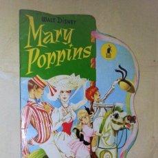 Libros de segunda mano: CUENTO TROQUELADO MARY POPPINS, WALT DISNEY EDITORIAL MOLINO. FORMATO GRANDE. Lote 137659829
