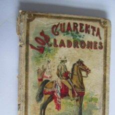 Libros de segunda mano: LOS CUARENTA LADRONES - SATURNINO CALLEJA - MADRID - 120 PAGINAS- CON ILUSTRACIONES. Lote 112781667