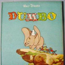 Libros de segunda mano: DUMBO. WALT DISNEY. JOSÉ Mª RIEUSSET EDITOR. 2ª EDICIÓN. 1944. BUEN ESTADO.. Lote 112879447