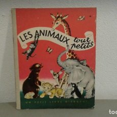 Libros de segunda mano: LES ANIMAUX TOUT PETITS. UN PETIT LIVRE D'ARGENT. Lote 112973243