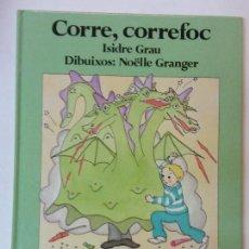 Libros de segunda mano: BJS. ISIDRE GRAU. CORRE CORREFOC. LLIBRES DEL SOL I DE LA LLUNA. EN CATALAN. BRUMART TU LIBRERIA. Lote 112976923