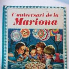 Libros de segunda mano: BJS.L'ANIVERSARI DE LA MARIONA. FARANDULA. JUVENTUD. EN CATALAN. BRUMART TU LIBRERIA. Lote 112977035