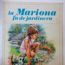 Libros de segunda mano: BJS.LA MARIONA FA DE JARDINERA. FARANDULA. JUVENTUD. EN CATALAN. BRUMART TU LIBRERIA. Lote 112977167
