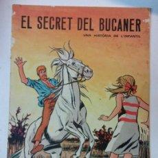 Libros de segunda mano: BJS.CUVELIER GREG. EL SECRET DEL BUCANER. ABADIA DE MONTSERRAT. EN CATALAN. BRUMART TU LIBRERIA. Lote 112977283