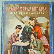 Libros de segunda mano: CANCIONES DE LA ABUELITA. LIBRO - JUGUETE MUSICAL. CUENTO, CANCIONES Y XILOFÓN. ED. MOLINO. 1946.. Lote 113048679