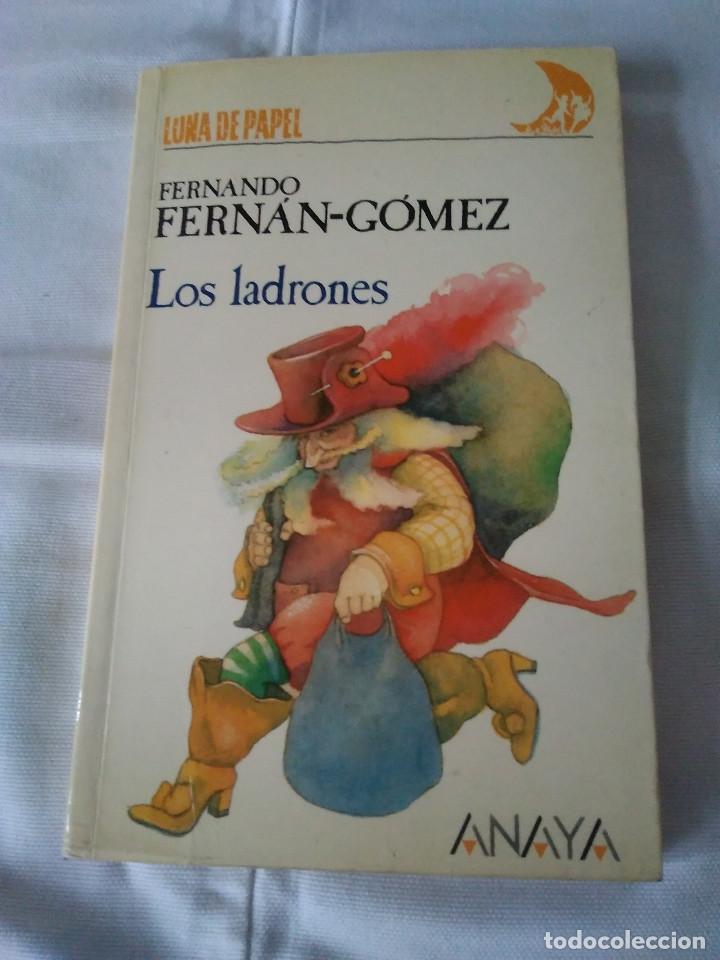 84-LOS LADRONES, FERNANDO FERNAN-GOMEZ, ANAYA 1987 (Libros de Segunda Mano - Literatura Infantil y Juvenil - Cuentos)
