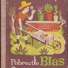 Libros de segunda mano: CUENTO COLECCION LECTURAS JUVENILES POBRECITO BLAS CONDESA DE SEGUR EDITORIAL AGUILAR . Lote 113170527