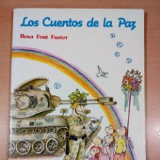 Libros de segunda mano: RARO - LOS CUENTOS DE LA PAZ 3 -ROSA FONT FUSTER - EDICIONES PAULINAS . Lote 113203503