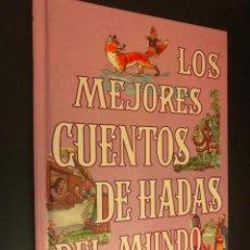 Libros de segunda mano: LOS MEJORES CUENTOS DE HADAS DEL MUNDO. TOMOS 4 . Lote 113299855