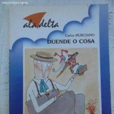 Libri di seconda mano: ALA DELTA Nº 103 - DUENDE O COSA - CARLOS MURCIANO - EDELVIVES 1990. Lote 113515099