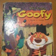 Libros de segunda mano: GOFY Y LA CASA DEL TIGRE WALT DISNEY 1961 TAPA DURA EDITORIAL MOLINO. Lote 113517752