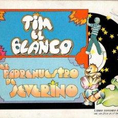 Libros de segunda mano: LIBRO SONORO PALA : TIM EL BLANCO / EL PADRENUESTRO DE SEVERINO (1973). Lote 113999751