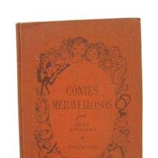 Libros de segunda mano: CONTES MERAVELLOSOS, LOLA ANGLADA, 1947, BARCELONA. 17X23CM. Lote 114253219