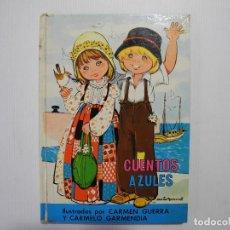 Libros de segunda mano: CUENTOS AZULES, N.13. EDICIONES TORAY 1977. TAPA DURA. Lote 114468691