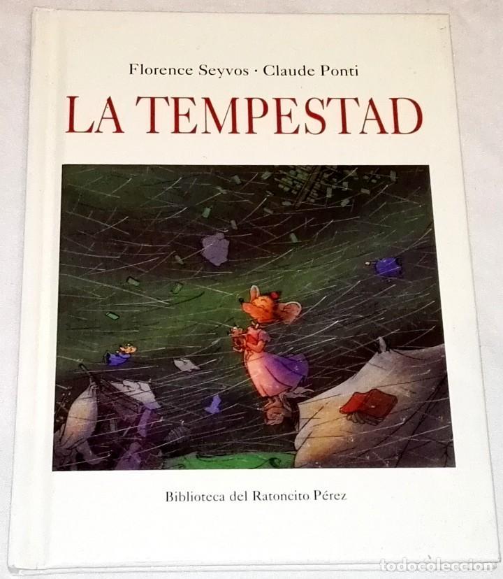 LA TEMPESTAD; FLORENCE SEYVOS, CLAUDE PONTI - EDITORIAL CORIMBO 2002 (Libros de Segunda Mano - Literatura Infantil y Juvenil - Cuentos)