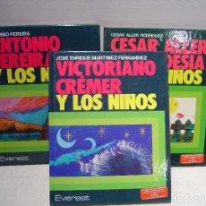 Libros de segunda mano: VICTORIANO CRÉMER - ANTONIO PEREIRA - CÉSAR ALLER Y LOS NIÑOS - EVEREST. Lote 114490787
